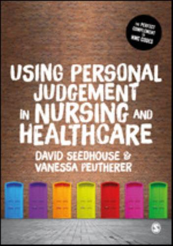 Using Personal Judgement in Nursing and Healthcare